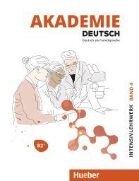 Akademie Deutsch B2+ Intensivlw., Bd 4